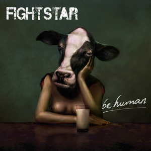 Fightstar - Being Human